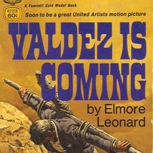 <cite>Valdez is Coming</cite> by Elmore Leonard, Fawcett