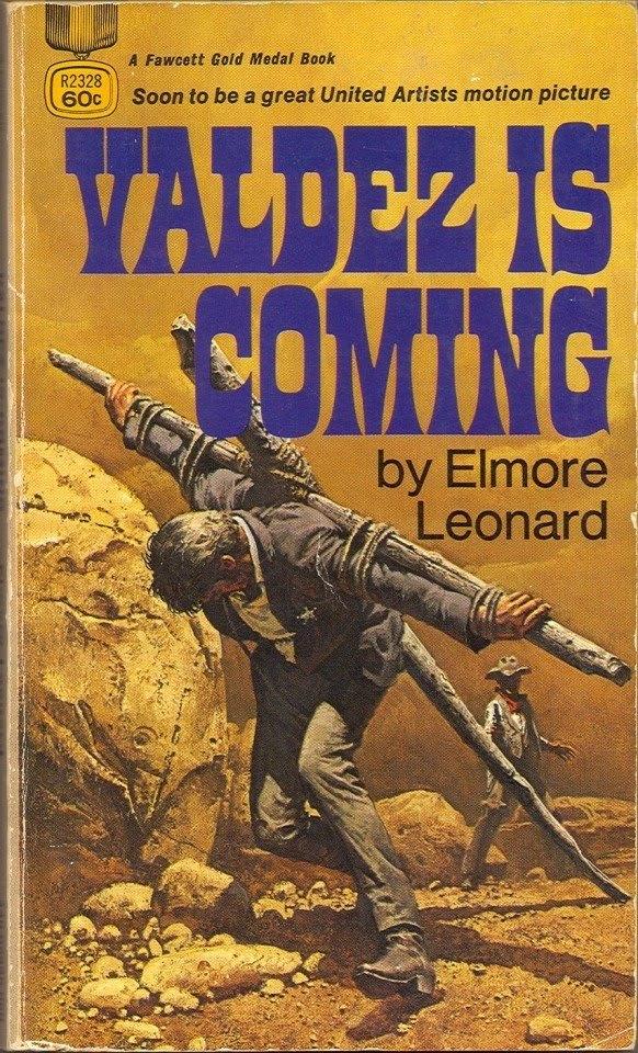 Valdez is Coming by Elmore Leonard, Fawcett