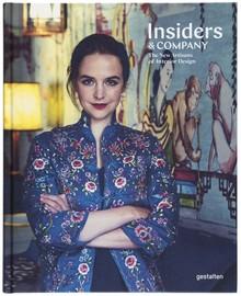 <cite>Insiders &amp; Company. The New Artisans of Interior Design</cite>, Gestalten