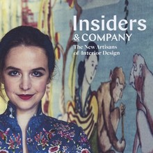 <cite>Insiders & Company. The New Artisans of Interior Design</cite>, Gestalten
