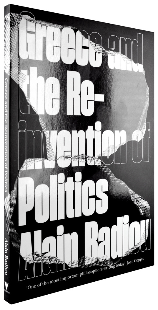 Greece and the Reinvention of Politics by Alain Badiou 2