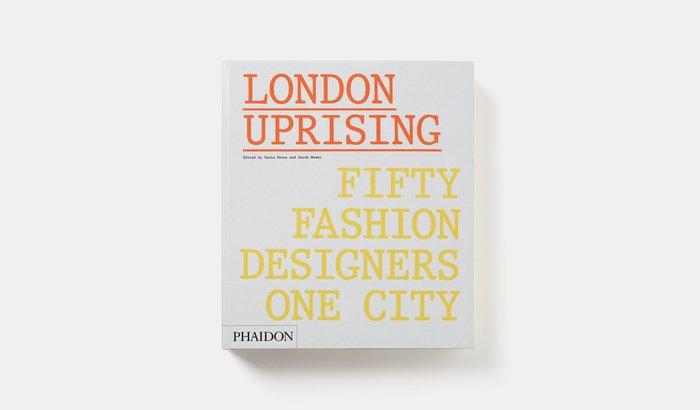 London Uprising: Fifty Fashion Designers, One City 2