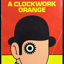 <cite>A Clockwork Orange</cite> – Anthony Burgess (Penguin SF)