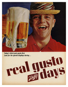 """Real gusto"" Schlitz ads"