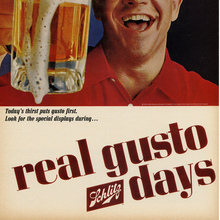"Schlitz ad – ""real gusto days"""