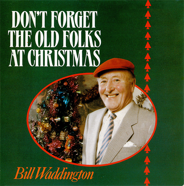 """BillWaddington – """"Don't Forget The Old Folks At Christmas"""" single cover 1"""