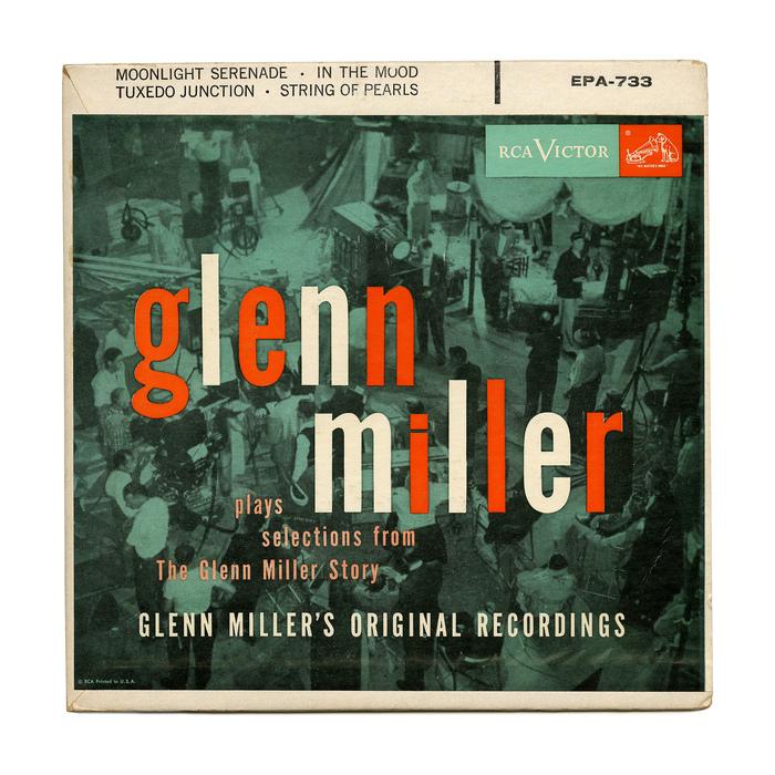 Glenn Miller – Plays Selections From The Glenn Miller Story