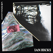 <cite>Changeless</cite> by Ian Hicks
