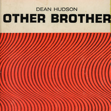 Dean Hudson – <cite>Other Brother</cite>, Nightstand Books