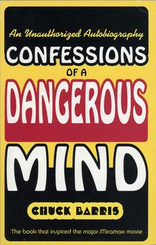 <cite>Confessions of a Dangerous Mind</cite> by Chuck Barris