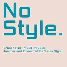 <cite>No Style. Ernst Keller (1891–1968)</cite>