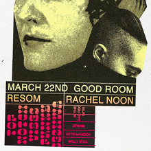 Good Room presents Resom and Rachel Noon