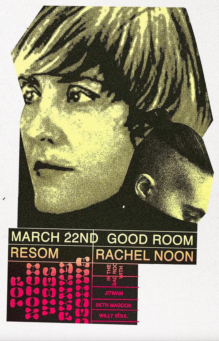 Good Room presents Resom and Rachel Noon