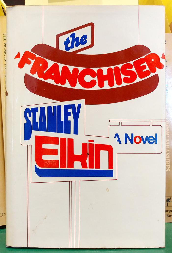 The Franchiser by Stanley Elkin
