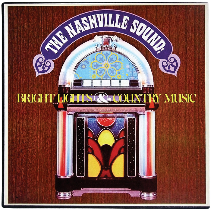 The Nashville Sound: Bright Lights & Country Music