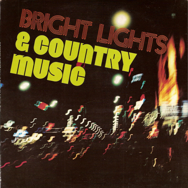 Bright Lights & Country Music, Vol. 7 album art