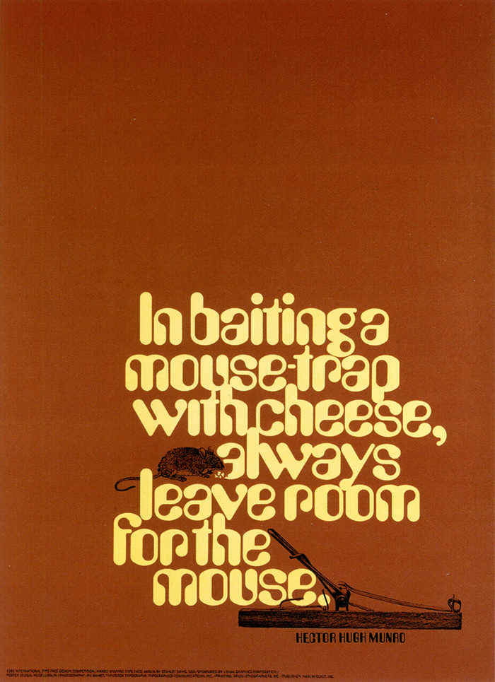 """Although the typographic styling in the original poster looks uniquely like computerized cheese in its letterforms [Amelia], hindsight dictates that its entire shape relate to my preconceived image of the recognizable hunk of Swiss. So I squared everything up to define the outside configuration as cheese [using ITC Serif Gothic]. The use of an engraving of a mouse and a photograph of the trap robbed the original design of the reality of the situation as defined by the message. Our new rodent is displaying an air of abject disappointment conspicuously missing in the original. And, remember this: Even without designers, 'Life goes on for ever like the gnawing of a mouse.'"""