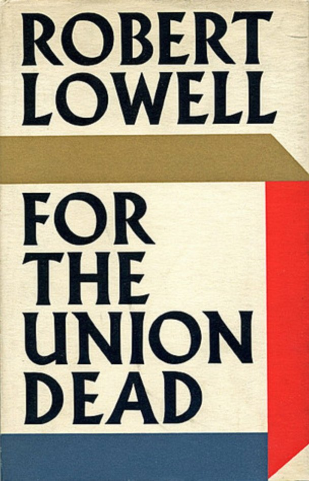 For the Union Dead by Robert Lowell 2