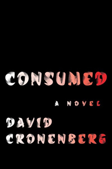<cite>Consumed</cite> by David Cronenberg