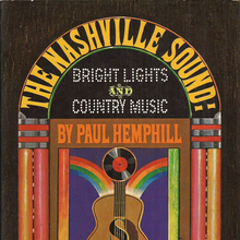 Paul Hemphill – <cite>The Nashville Sound: Bright Lights &amp; Country Music</cite> album art