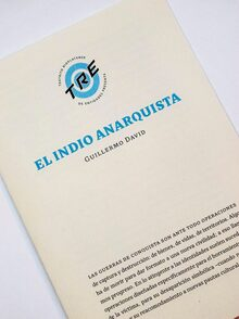 <cite>El indio anarquista</cite> – Guillermo David
