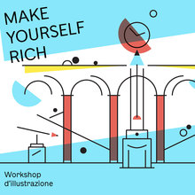 """Make yourself rich"" workshop"