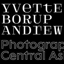 <cite>Yvette Borup Andrews: Photographing Central Asia</cite>