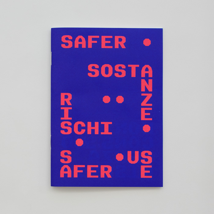 Safer (2017) is a booklet with general information on the risks related to the consumption of psychoactive substances and recommendations to reduce these risks.
