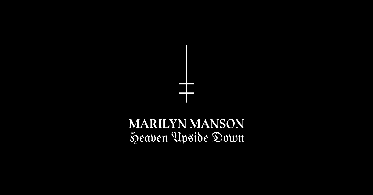 Marilyn Manson Heaven Upside Down Identity Fonts In Use