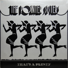The Pointer Sisters ‎– <cite>That's A Plenty</cite>