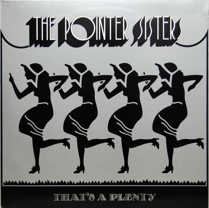 That's A Plenty – The Pointer Sisters 1
