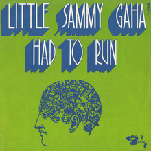 "Little Sammy Gaha – ""Had To Run"" French single sleeve"