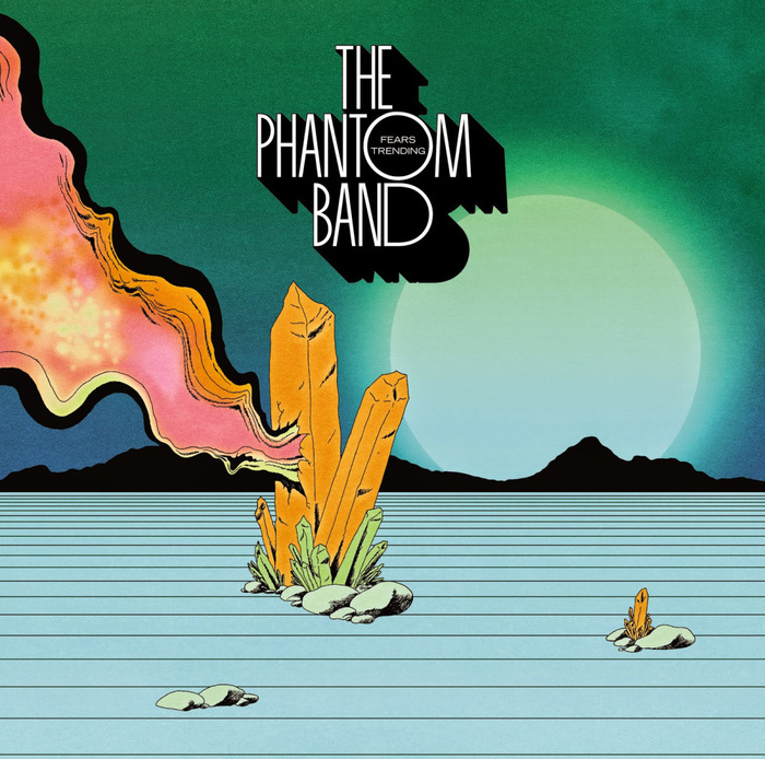 The Phantom Band – Strange Friend / Fears Trending 1