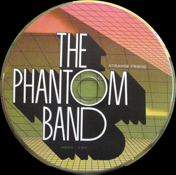 The Phantom Band – Strange Friend / Fears Trending 6