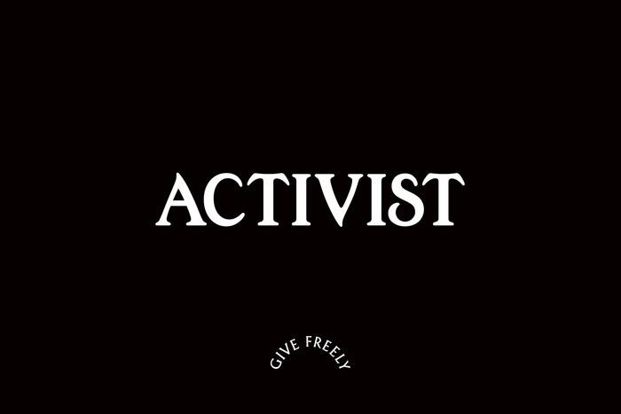 Activist logo (based on Edwardian) with 'GIVE FREELY' strapline (Albertus)