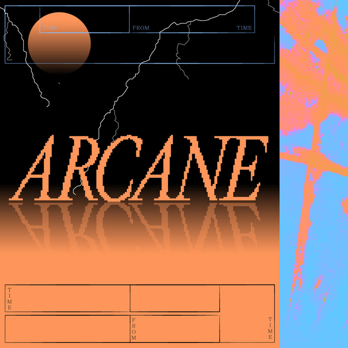 Arcane — Time From Time (fictional)