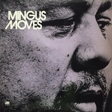 Charles Mingus — <cite>Mingus Moves </cite>album art