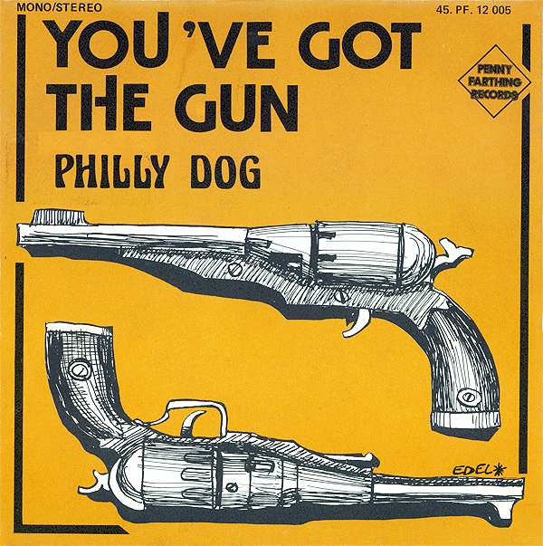 "Philly Dog ‎– ""You've Got The Gun"" single cover"