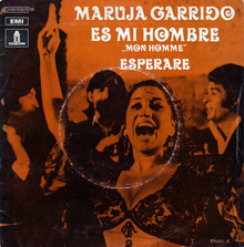 "Maruja Garrido – ""Es Mi Hombre"" / ""Esperare"" French single cover"