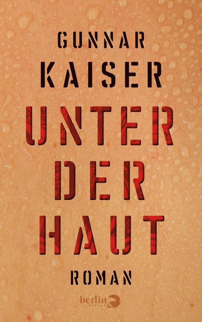 Unter der Haut – Gunnar Kaiser 2