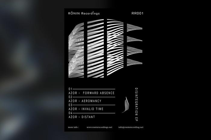 Disintegration EP – Rōnin Recordings 2
