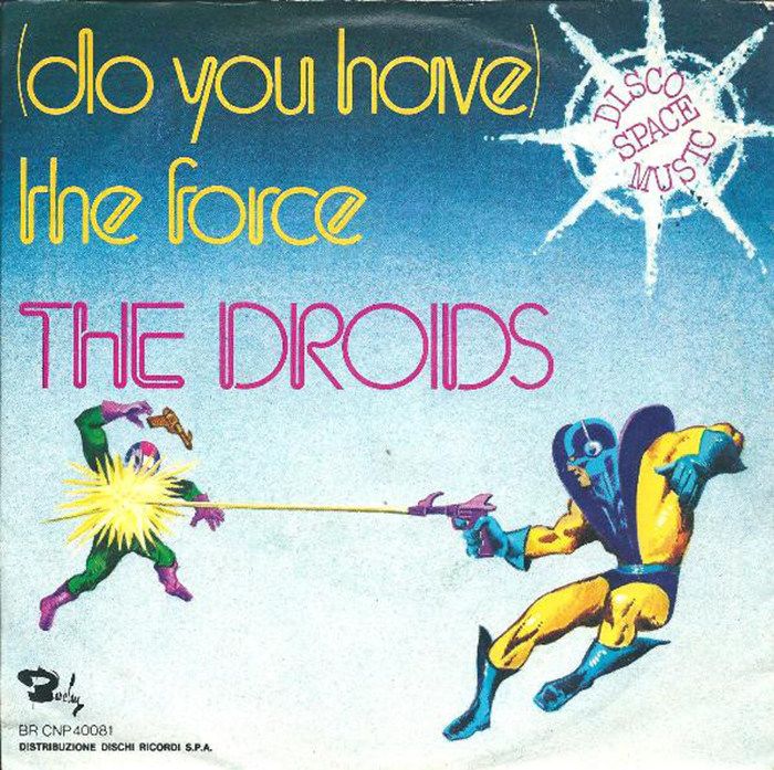 """(Do you have) The Force"" — Italian sleeve featuring Neo Script."