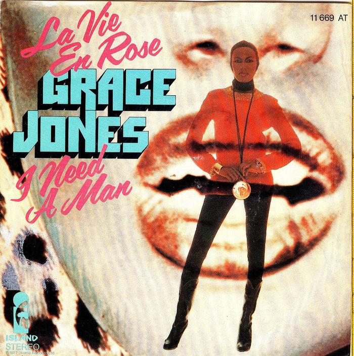 "Grace Jones ""La Vie En Rose"" / ""I Need A Man"" German single cover 1"