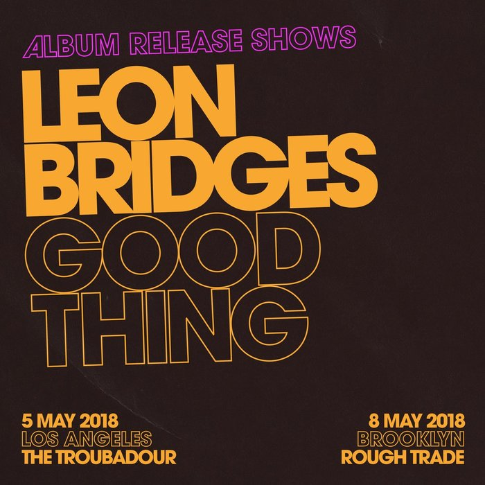 Leon Bridges – Good Thing 3