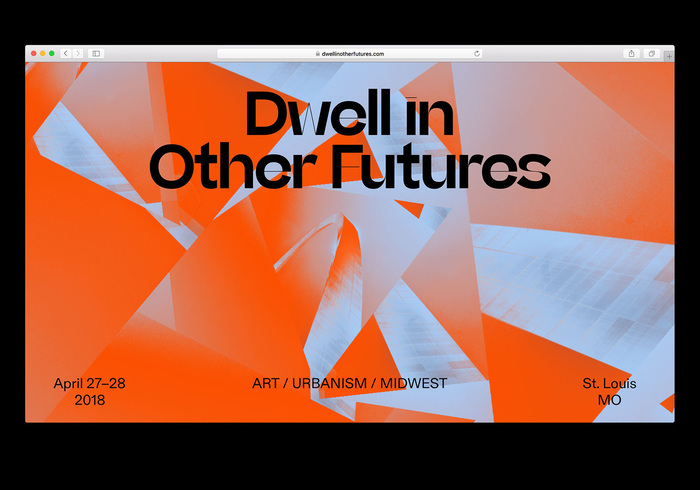 Dwell in Other Futures 1