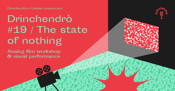 Drinchendrò #19 / The state of nothing 3
