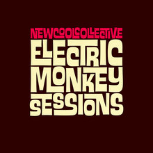 New Cool Collective – <cite>Electric Monkey Sessions</cite> (2014) and <cite>Electric Monkey Sessions 2 </cite>(2017) album art