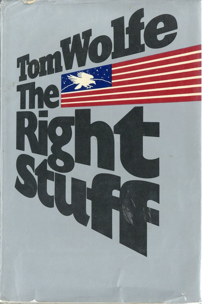 Tom Wolfe – The Right Stuff, Farrar Straus Giroux 2