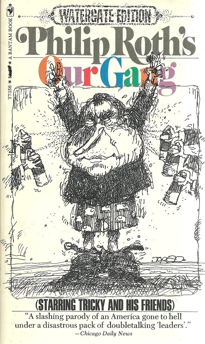 Our Gang by Philip Roth (1973 Bantam Books special Watergate edition)