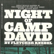 <cite>Night Of Camp David</cite> by Fletcher Knebel
